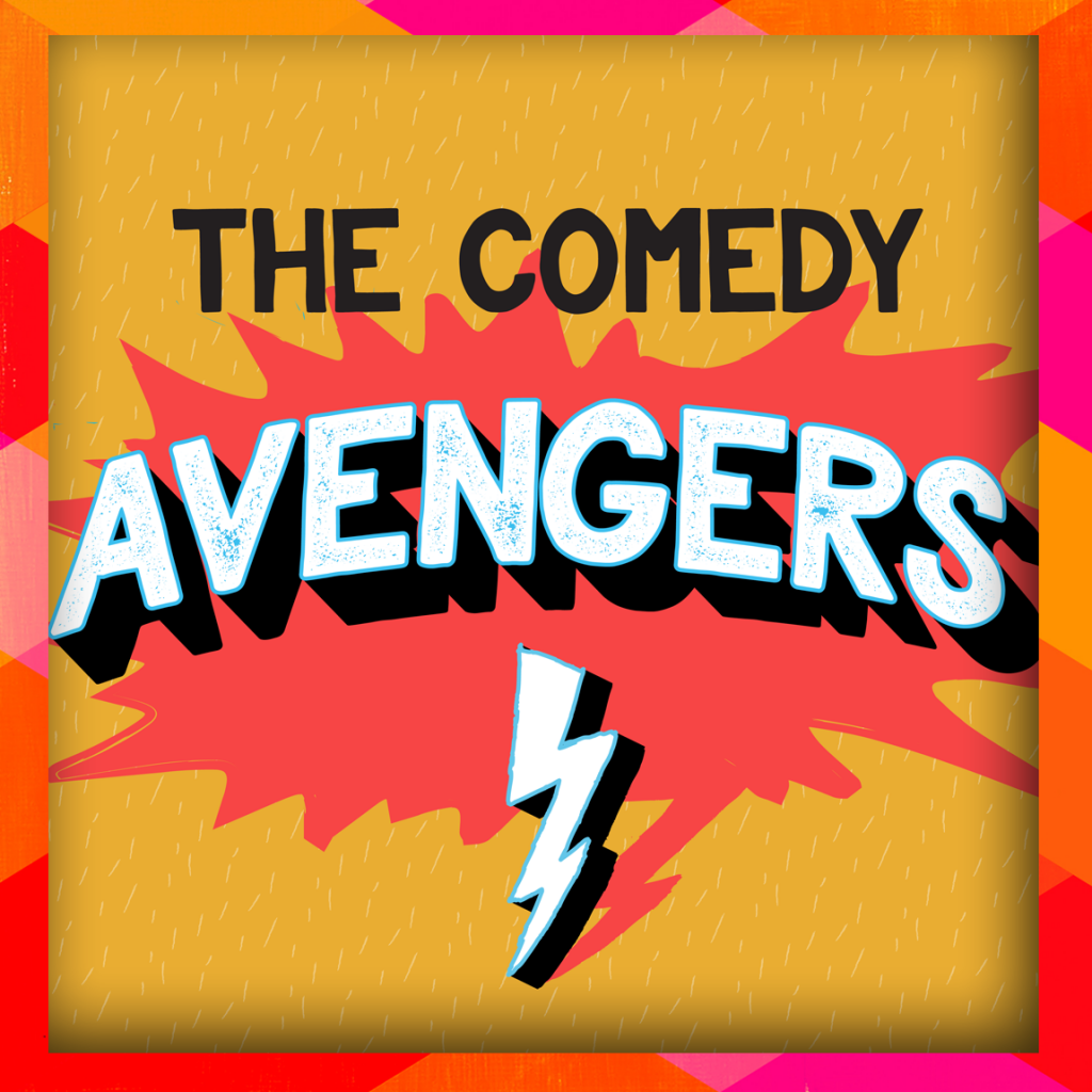 The Comedy Avengers
